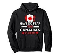 Have No R The Canadian Is Here Canada Pride Shirts Hoodie Black