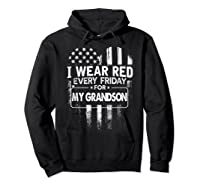 Wear Red Every Friday For My Grandson Military Shirts Hoodie Black