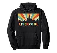 Liverpool T Shirt England Vintage Skyline Souvenirs Shirt Hoodie Black