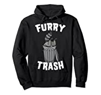 Furry Trash Bandit Raccoon Fandom Furries Tail T Shirt Gifts Hoodie Black