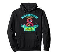 Celebrate Iwd (march 8) - International Day Premium T-shirt Hoodie Black