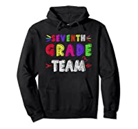 Seventh 7th Grade Team Squad Last Day Of School T Shirt Gift Hoodie Black