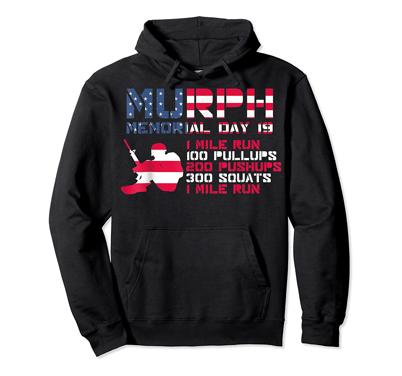 Memorial Day Murph 2019 Workou Shirts Unisex Pullover Hoodie