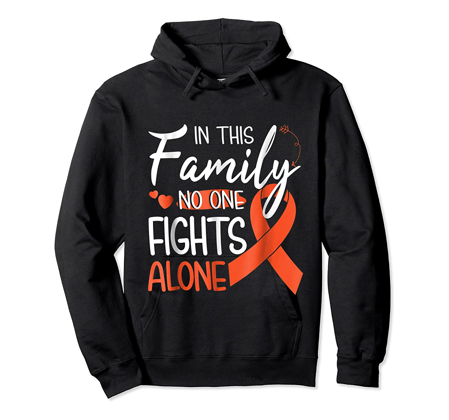 In This Family No One Fights Alone Leukemia Tshirt Unisex Pullover Hoodie