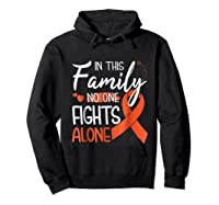 In This Family No One Fights Alone Leukemia Tshirt Hoodie Black