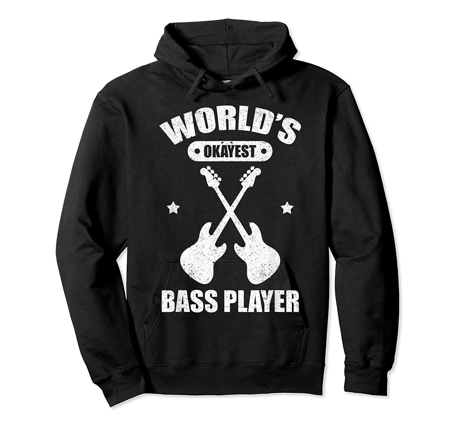 World's Okayest Bass Guitar Player Funny Music Lover Shirts Unisex Pullover Hoodie