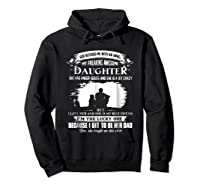 God Blessed Me With An Angel My Freaking Awesome Daughter Shirts Hoodie Black