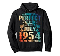 Made In July 1954 Of Being Awesome Gifts For Family Shirts Hoodie Black