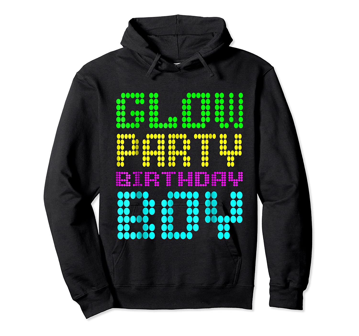 Glow Party Birthday Boy Party Gift Neon Retro Shirts Unisex Pullover Hoodie