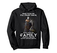 Mess With My Family Knight Tshirt Hoodie Black