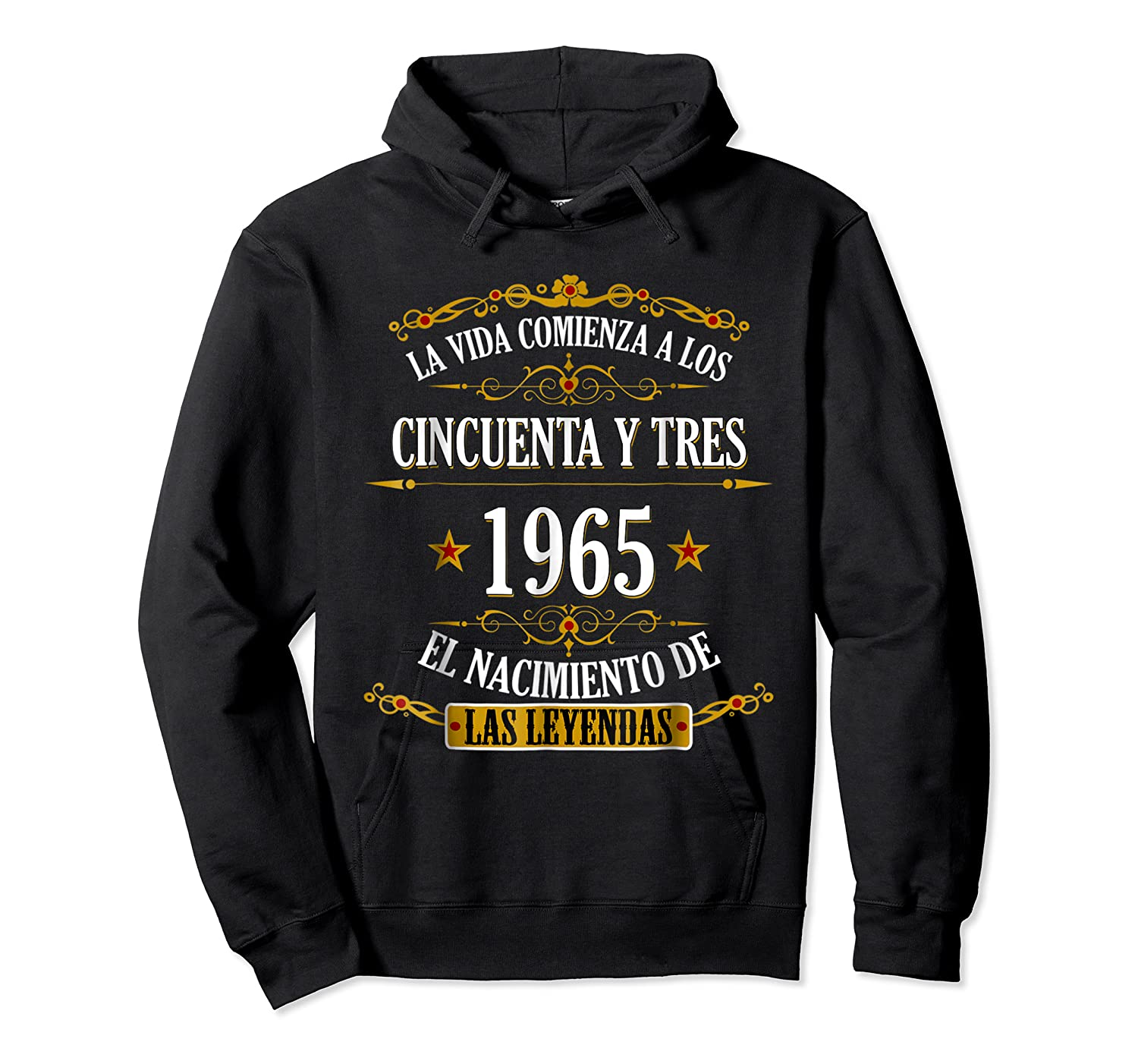Birthday T Shirt Gift For Latino Born In 1965 Unisex Pullover Hoodie