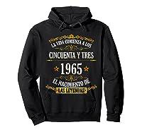 Birthday T Shirt Gift For Latino Born In 1965 Hoodie Black