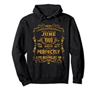 Legends Born In June 1969 - 49th Birthday Gift For Shirts Hoodie Black