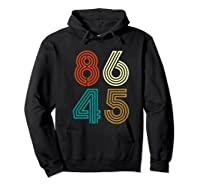 Classic Vintage Style 86 45 Anti Trump Funny T-shirt Hoodie Black