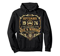 Sept 1976 42 Years Of Being A Mixture King Warrior Shirts Hoodie Black