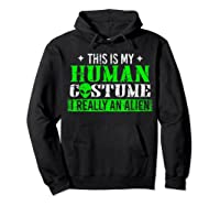Alien Human Costume Funny Science Fiction Gifts Shirts Hoodie Black
