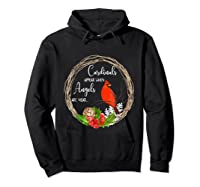 Cardinals Appear When Angels Are Near Birds Shirts Hoodie Black