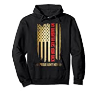 My Daughter Has Your Back. Proud Army Mom T-shirt Hoodie Black