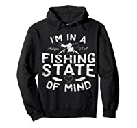 Michigan I'm In A Fishing State Of Mind Vacation Shirts Hoodie Black