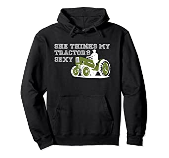Amazoncom Country Music Quotes Hoodie She Thinks My Tractors Sexy