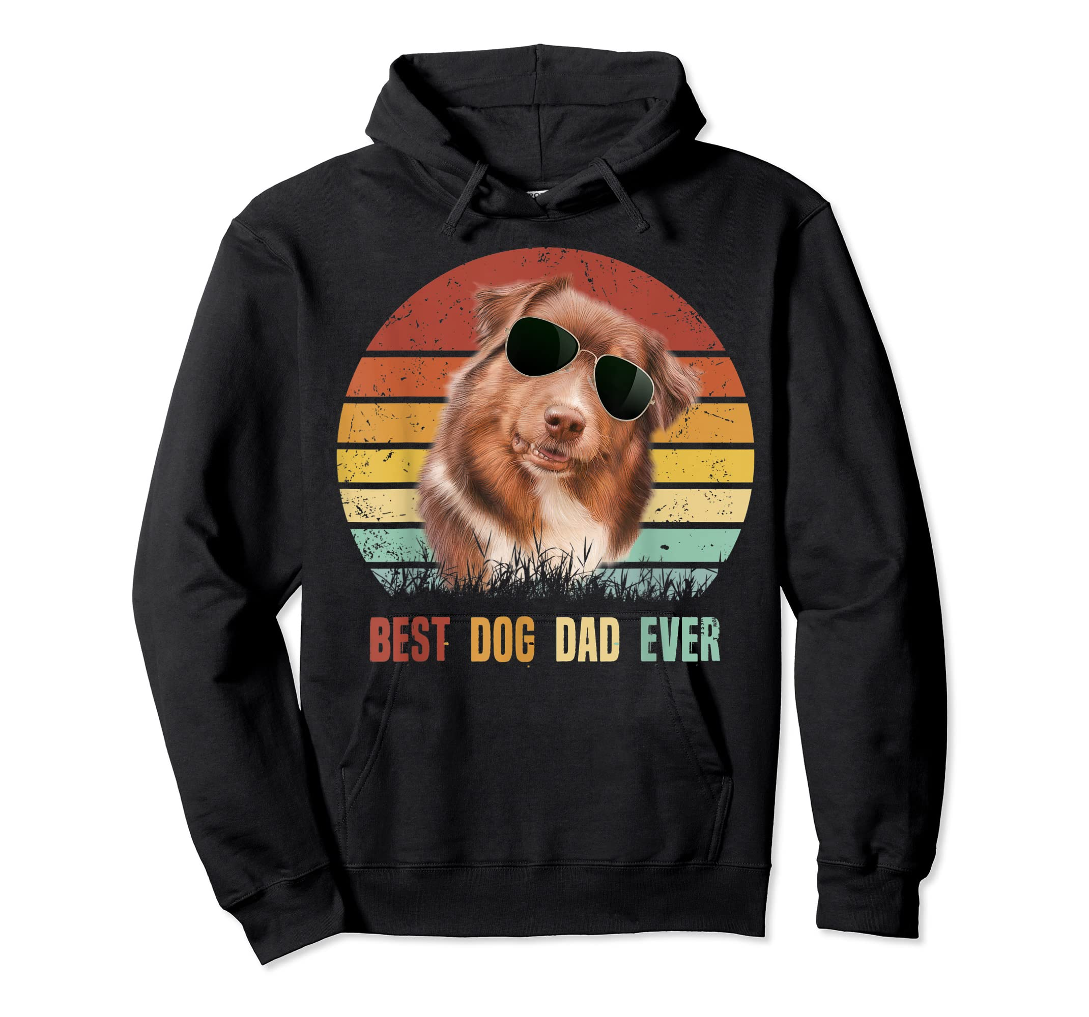 Mens Best Dog Dad Ever Australian Shepherd Father' s Day Tshirt-Hoodie-Black