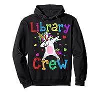 Library Crew Dabbing Unicorn 1st Day Of School Shirts Hoodie Black