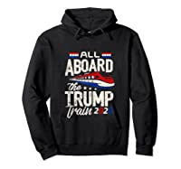 Trump Supporter Shirt All Aboard The Trump Train 2020 Gift Tank Top Hoodie Black