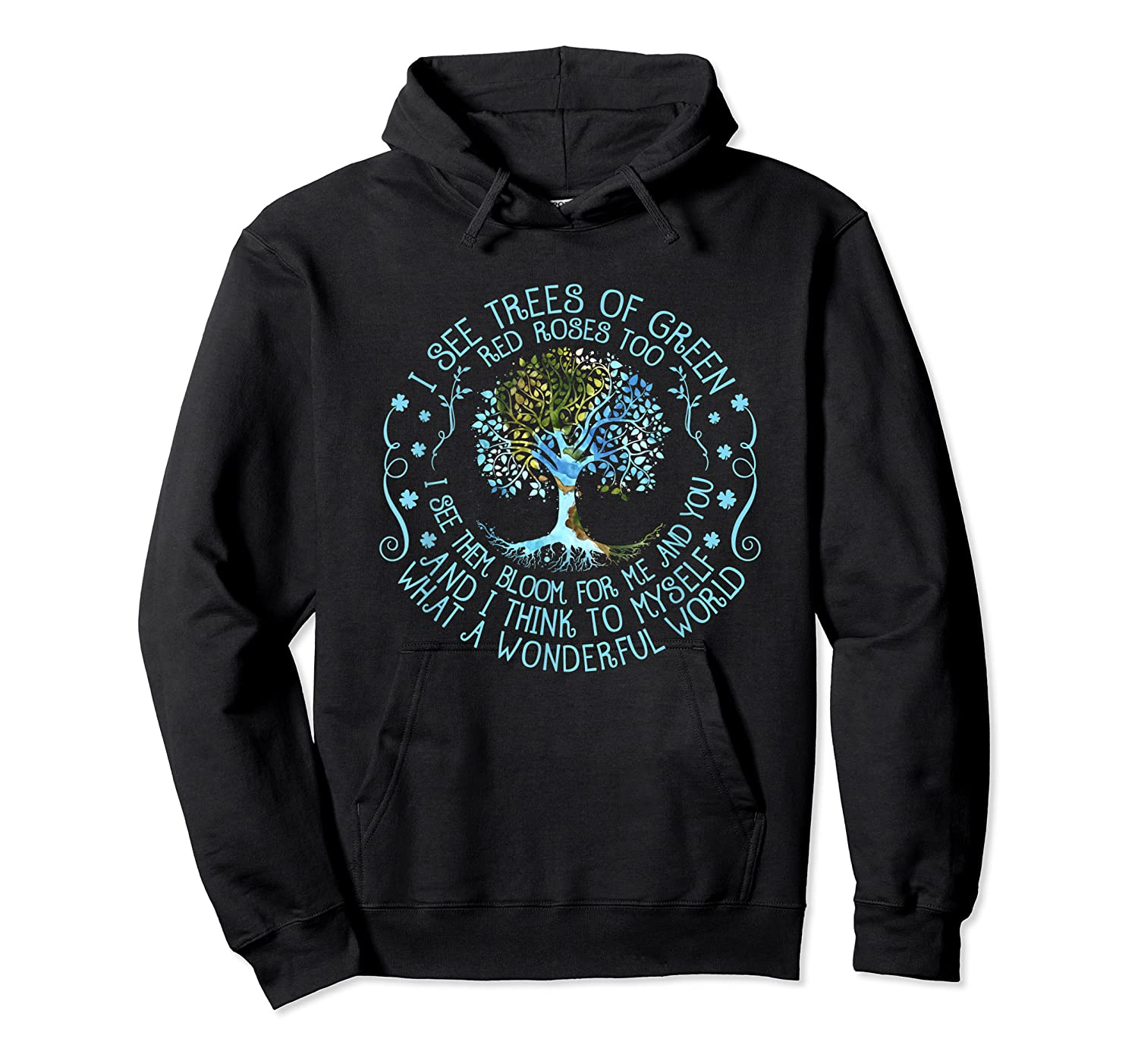 And I Think To Myself What A Wonderful World Shirts Unisex Pullover Hoodie
