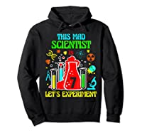 This Mad Scientist Is 7th Let's Experit 2012 Bday Shirts Hoodie Black