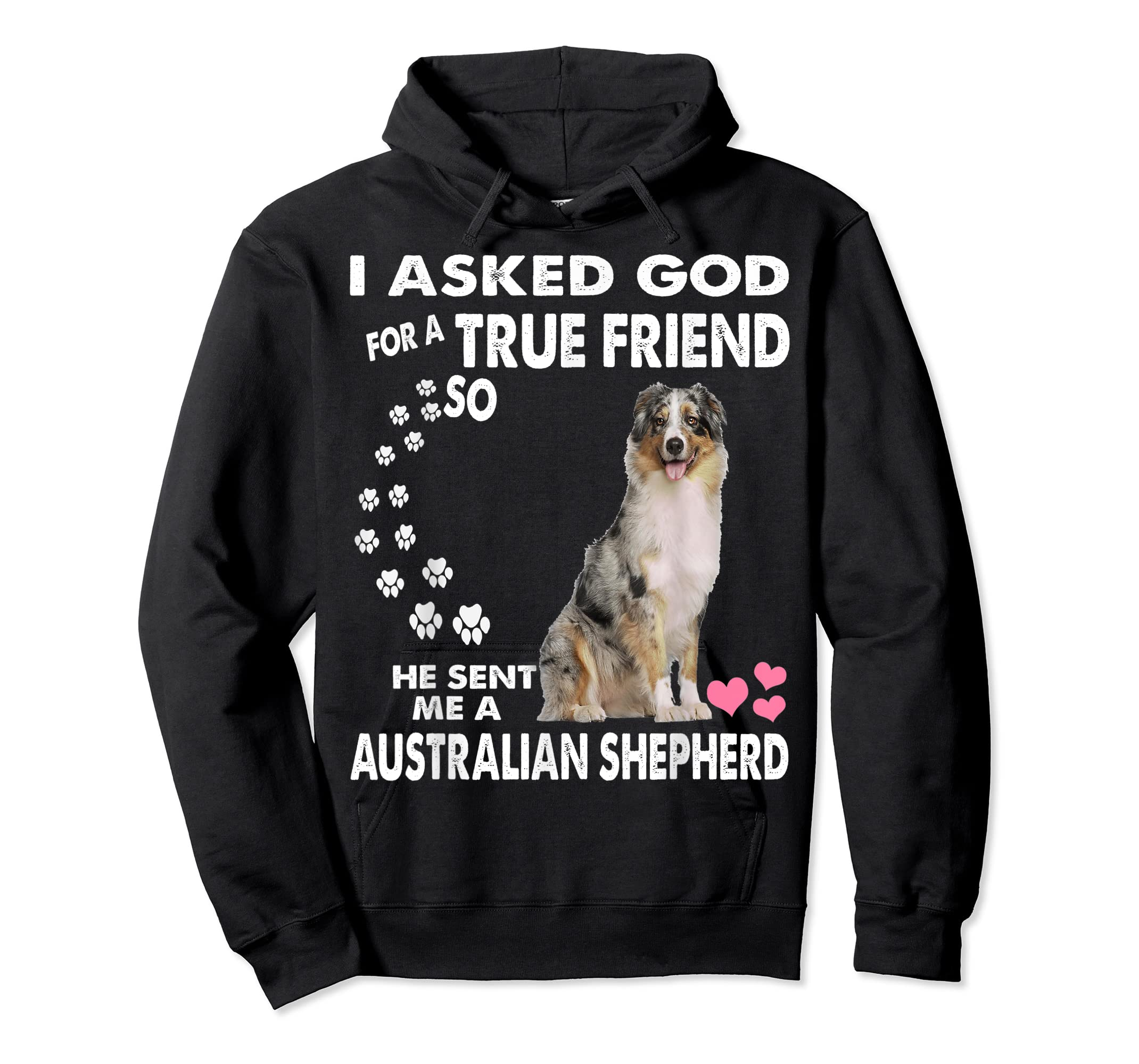 funny quotes for Australian Shepherd Dog  T-Shirt-Hoodie-Black
