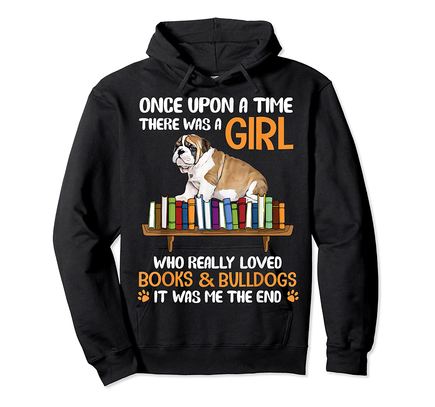 There Was A Girl Loved Book And Bulldogs Tshirt Gifts Unisex Pullover Hoodie