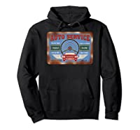 Auto Service Old Stuff Rusty Sign T Shirt Gift For Pickers Hoodie Black