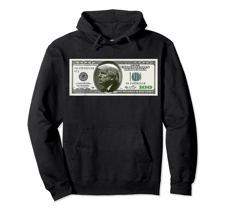 Trump Dollar Bill T-shirt Unisex Pullover Hoodie