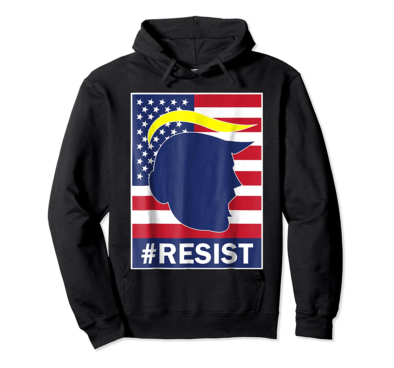 Resist Protest Rebel Political Anti Trump Impeach T Shirt Unisex Pullover Hoodie