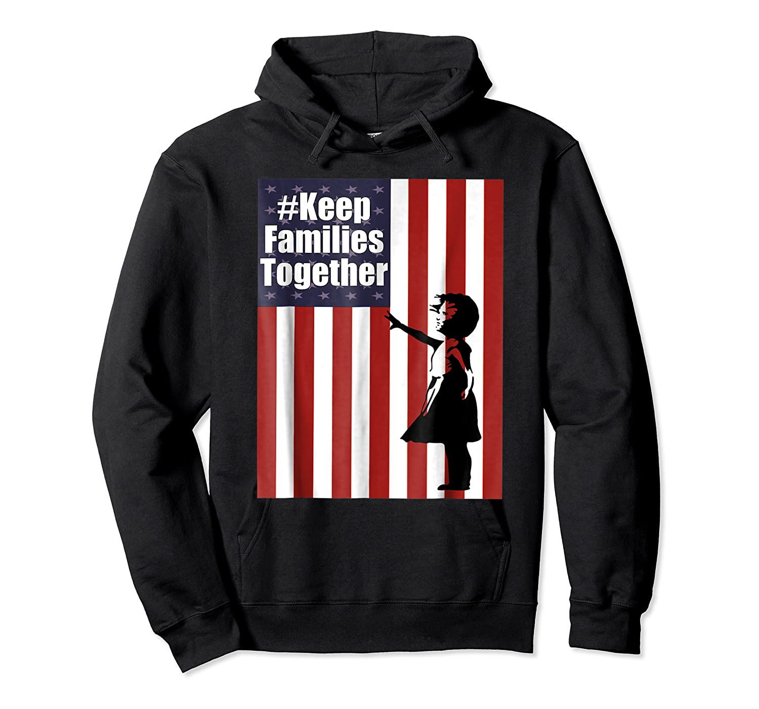 Keep Families Together | #keepfamiliestogether Shirts Unisex Pullover Hoodie