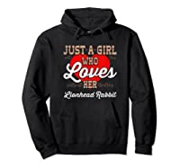 Just A Girl Who Loves Her Lionhead Rabbit Shirt For  Hoodie Black