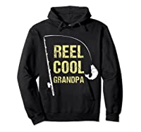 Reel Cool Dad Funny Fishing Fathers Day Gift Shirts Hoodie Black