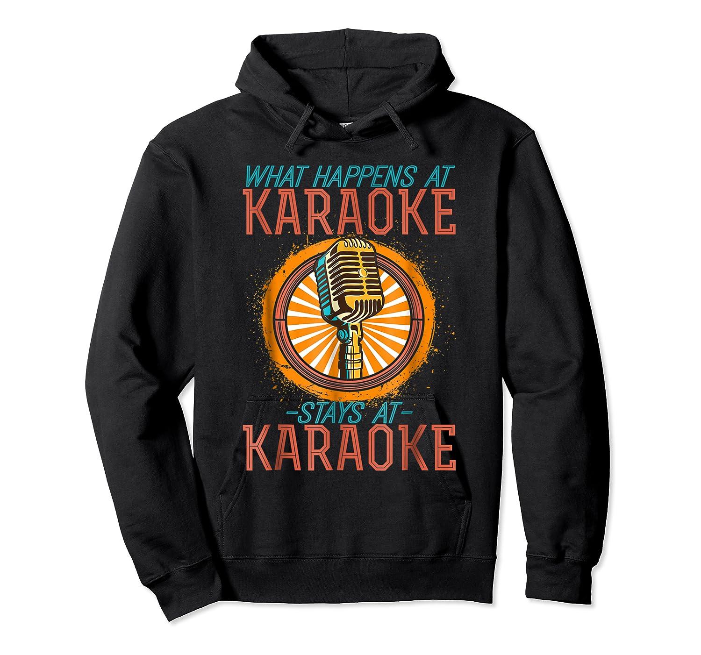Karaoke Music Gifts Sing Music Bar Singer Vegas Style Mic Shirts Unisex Pullover Hoodie