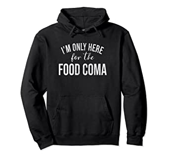 Amazon Com Funny Food Coma Christmas Thanksgiving Nap Hoodie Clothing