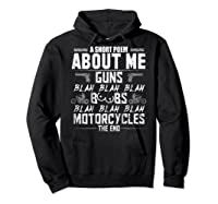A Short Poem About Me Gun Motorcycles The End Shirts Hoodie Black