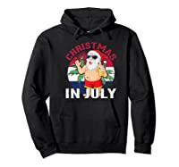 Christmas In July Summertime Beach Santa Claus Shirts Hoodie Black