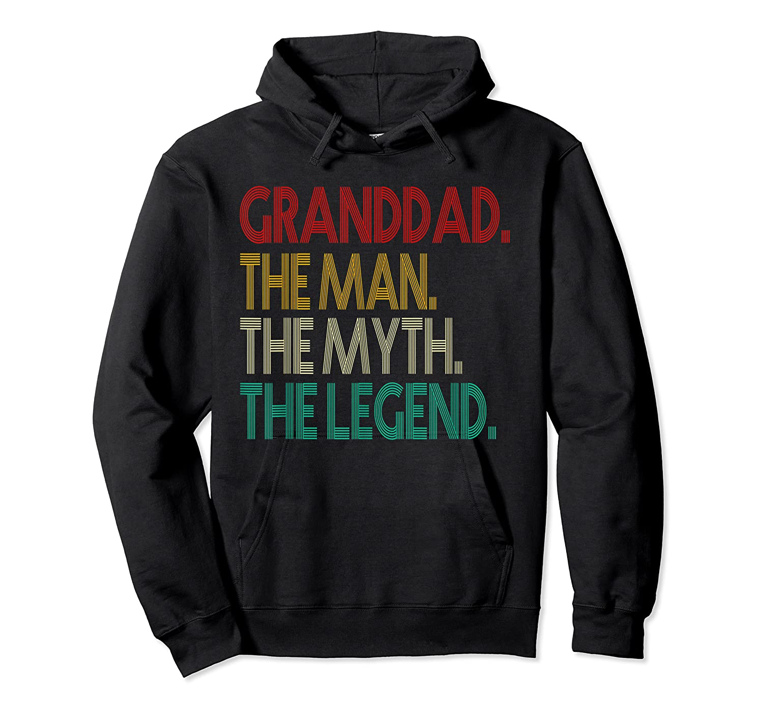 Granddad The Man The Myth The Legend Gift For Grandd Shirts Unisex Pullover Hoodie