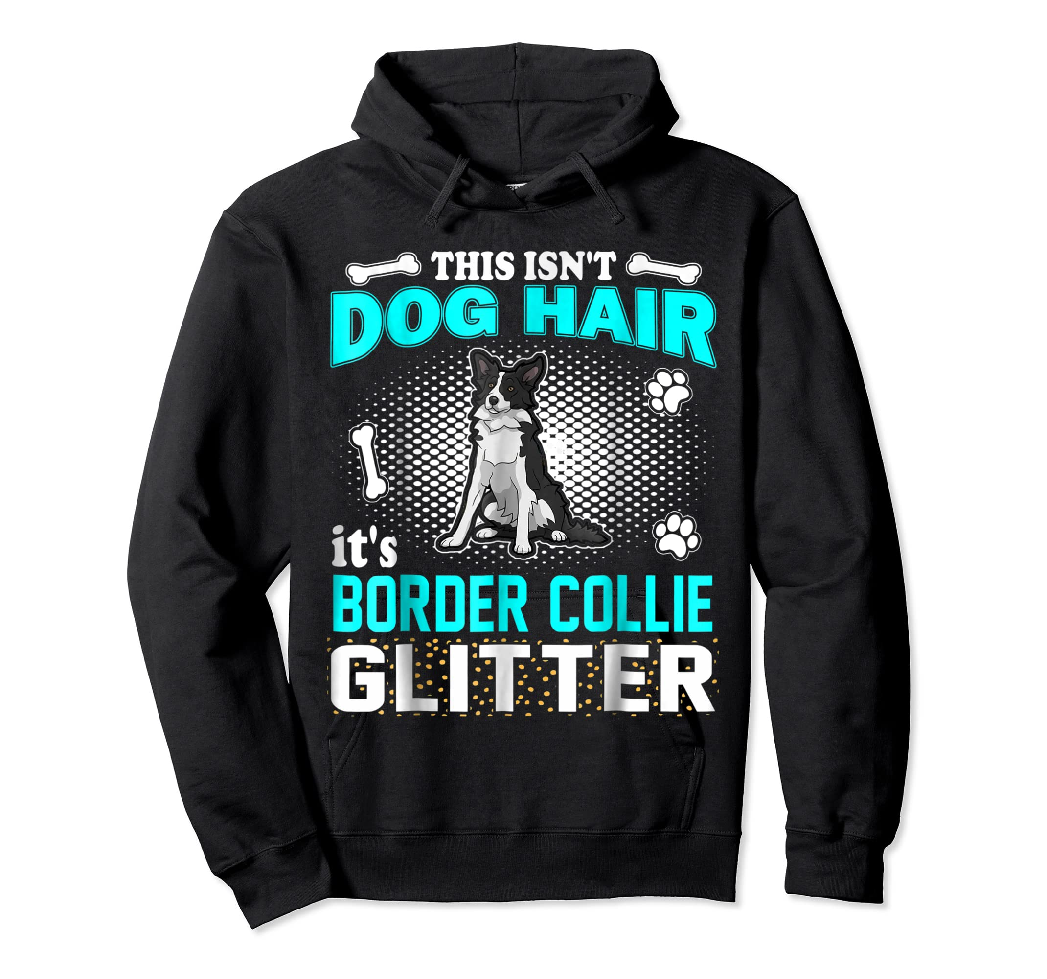 This Isn't Dog Hair It's Border Collie Glitter T-Shirt-Hoodie-Black