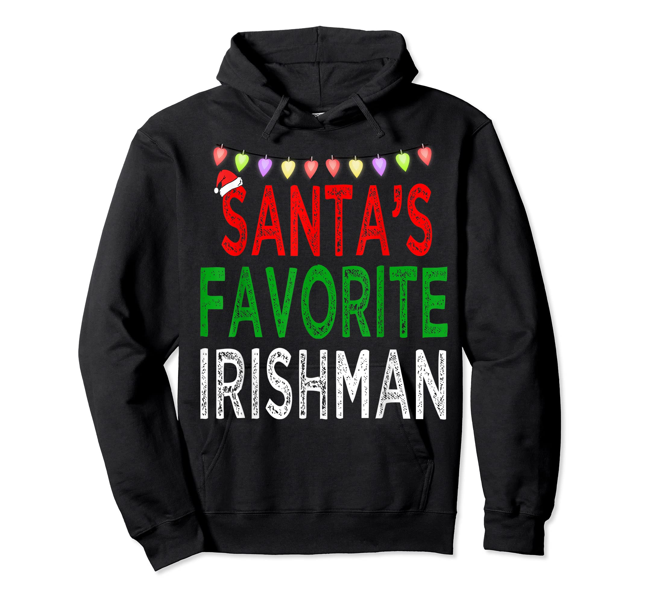 Santa's Favorite Irishman Christmas Xmas Lights Hat Gift T-Shirt-Hoodie-Black