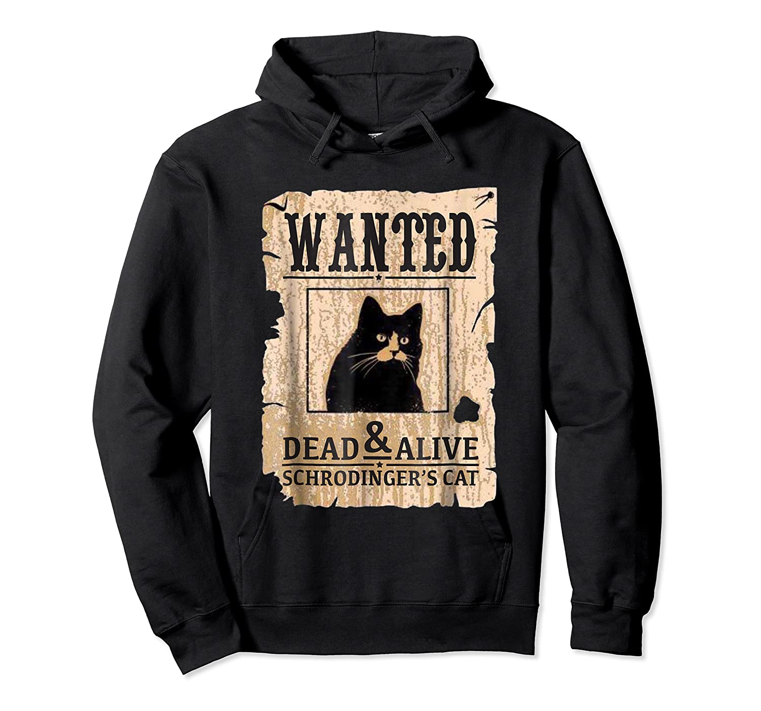 Funny Wanted Science Schrodinger's Cat Dead Or Alive Tshirts Unisex Pullover Hoodie