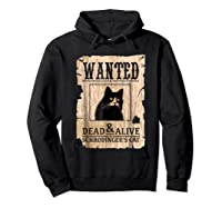 Funny Wanted Science Schrodinger's Cat Dead Or Alive Tshirts Hoodie Black