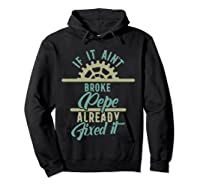 If It Ain't Broke Pepe Already Fixed It Father's Day T-shirt Hoodie Black