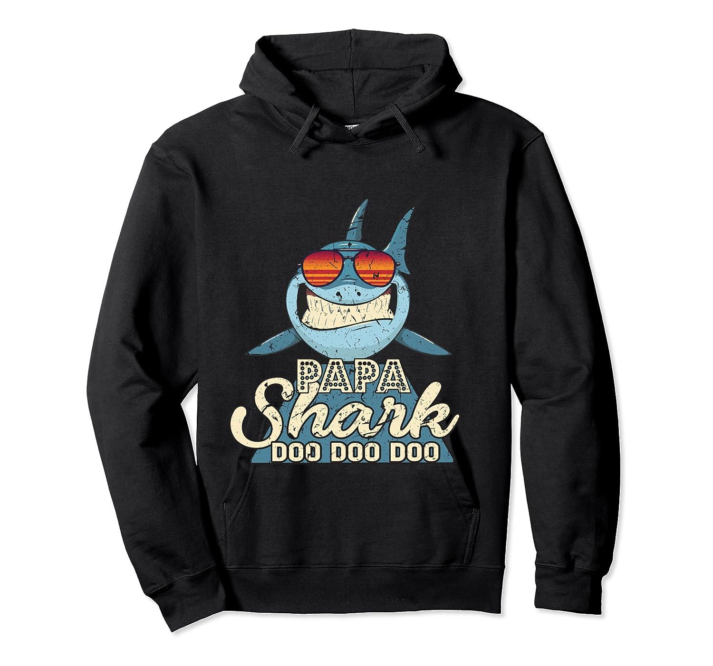Papa Shark Doo Doo Funny Gift Dads Boss Man Shirts Unisex Pullover Hoodie