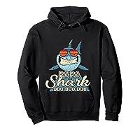 Papa Shark Doo Doo Funny Gift Dads Boss Man Shirts Hoodie Black