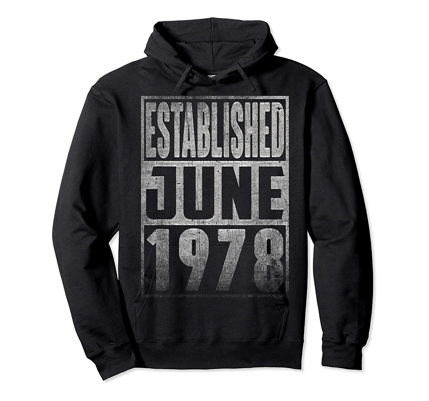 Established Since June 1978 Straight Outta Aged 41 Years Old Shirts Unisex Pullover Hoodie